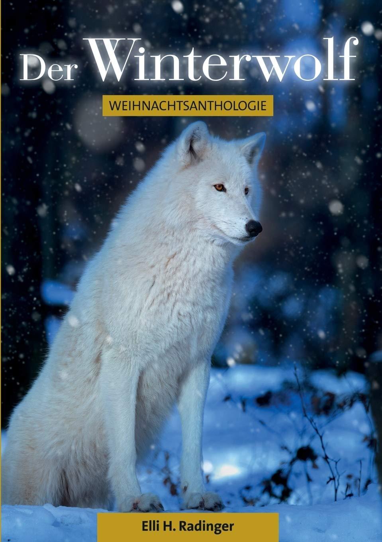 Der Winterwolf, Elli H. Radinger