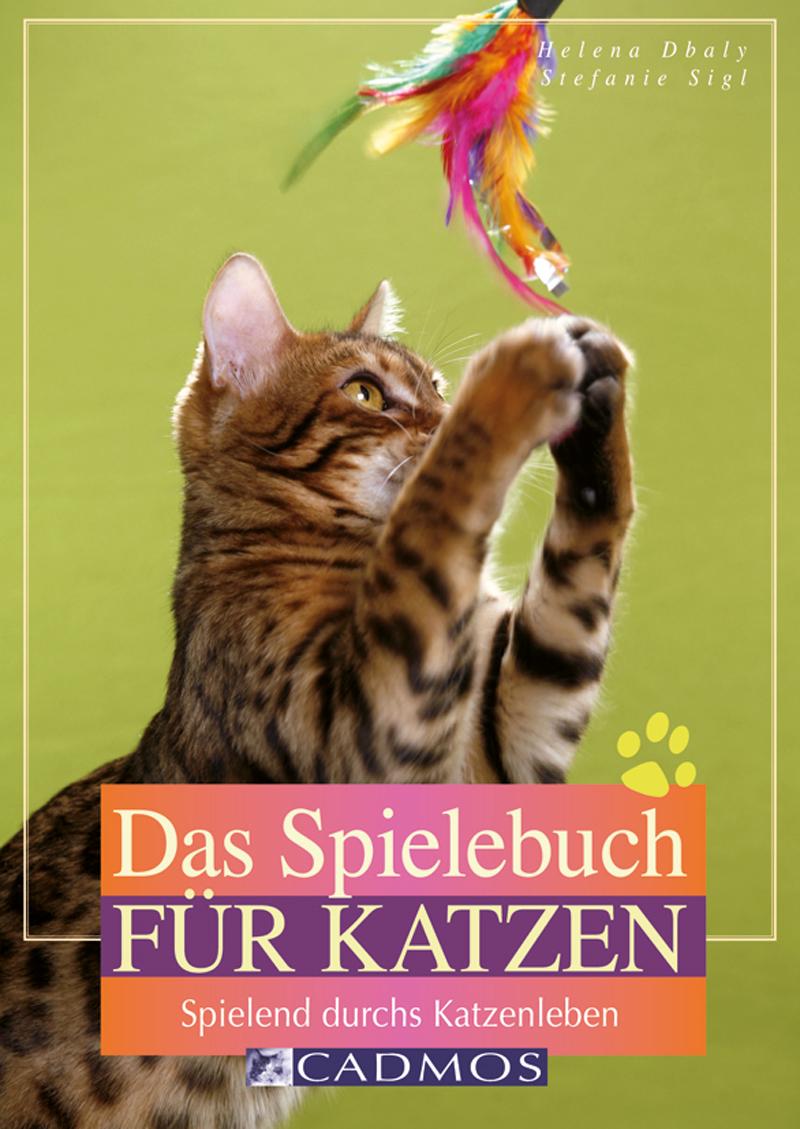 Cadmos - Das Spielebuch für Katzen [Dbaly / Siegl]