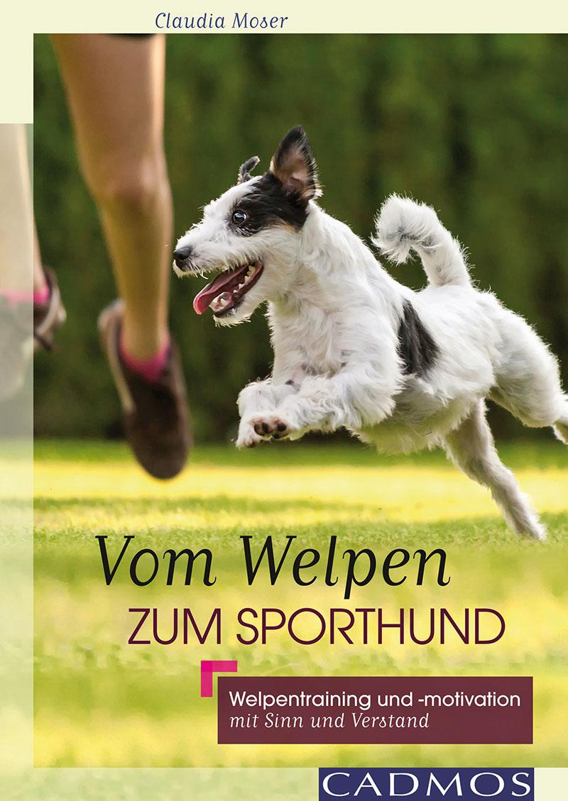 Cadmos - Vom Welpen zum Sporthund [Moser]