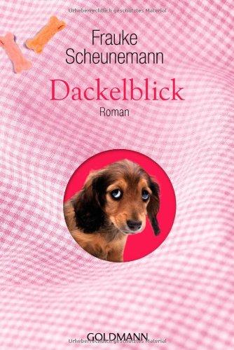 Dackelblick [F.Scheunemann Geschenkausgabe]