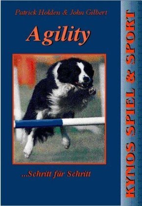 AGILITY Schritt f. Schritt [Holden, Gilbert]