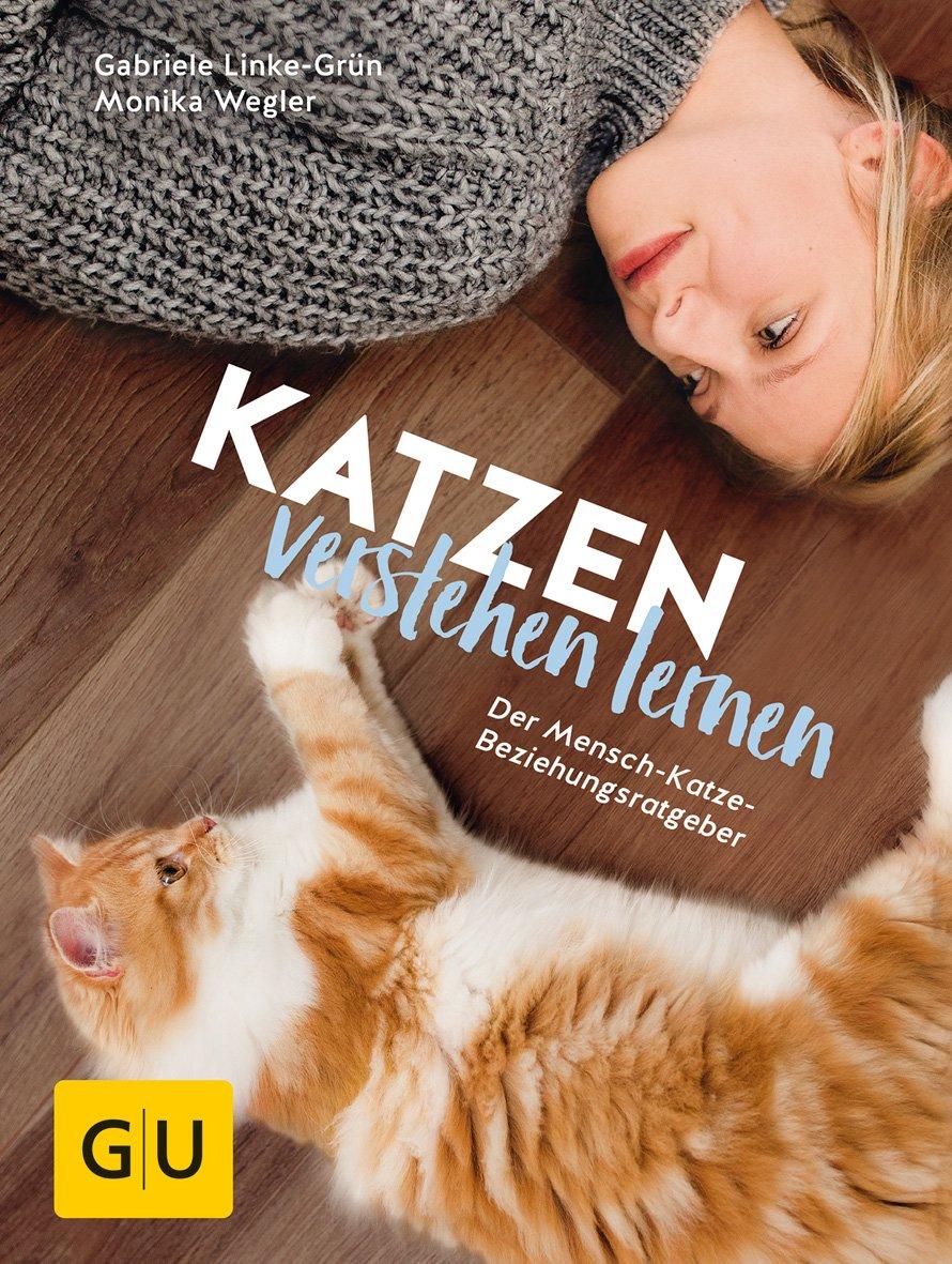 GU - Katzen verstehen lernen [Monika Wegler und Gabriele Linke-Grün]
