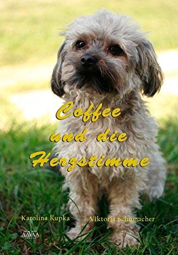 Coffee und die Herzstimme [Karolina Kupka]